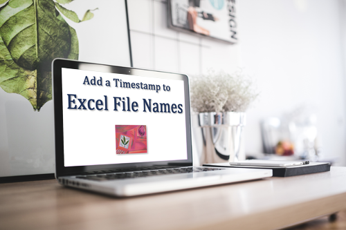 Can I add a Timestamp to my Excel file name?