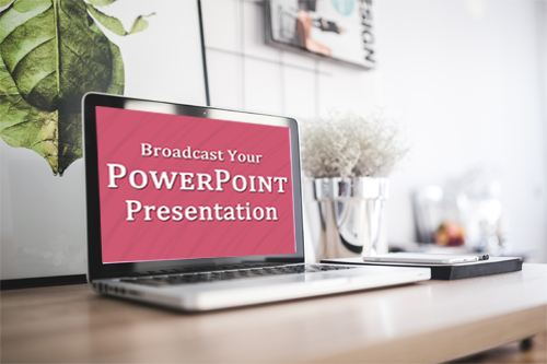 Can I broadcast my PowerPoint Presentation Online?