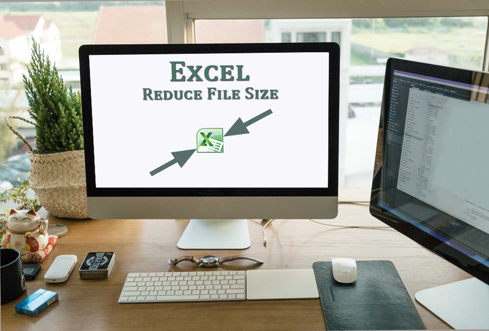How can I reduce Excel file size?