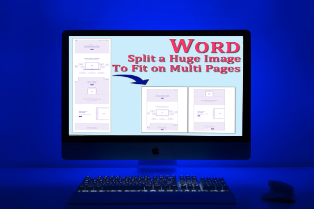 How do I split a huge image onto multiple pages in Microsoft Word?
