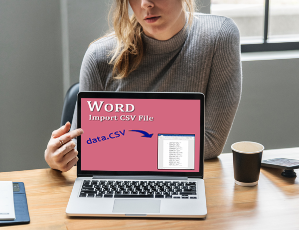 How do you import a CSV file into a Word document?