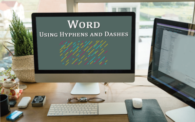 Understanding and Using Hyphens and Dashes in Word