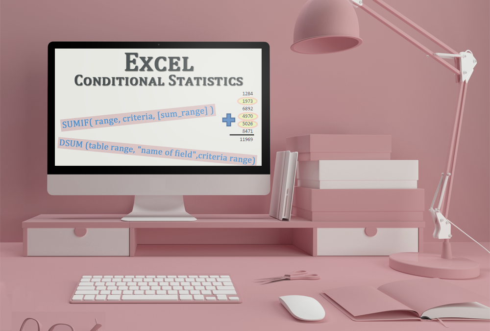 Conditional Statistics in Excel